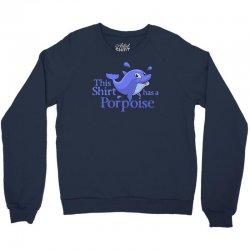 porpoise funny Crewneck Sweatshirt | Artistshot