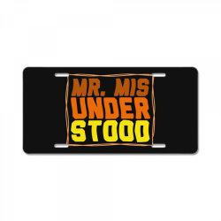 mr misunderstood License Plate | Artistshot