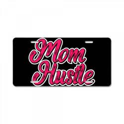 mom hustle mom mother mom mommy mama quote slogan t shirt design License Plate | Artistshot