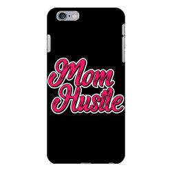 mom hustle mom mother mom mommy mama quote slogan t shirt design iPhone 6 Plus/6s Plus Case | Artistshot