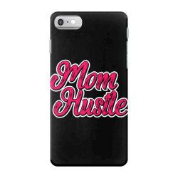 mom hustle mom mother mom mommy mama quote slogan t shirt design iPhone 7 Case | Artistshot