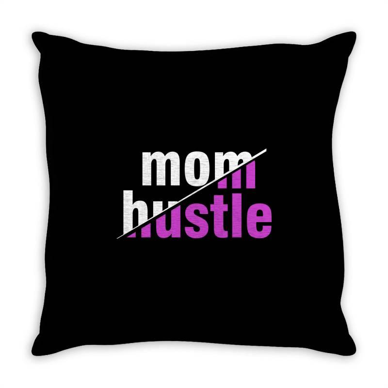 Mom Hustle Mother Mom Mommy Mama Quote Slogan T Shirt Design Throw Pillow | Artistshot
