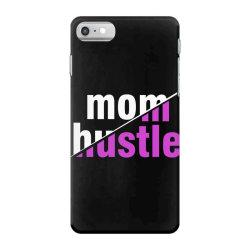 mom hustle mother mom mommy mama quote slogan t shirt design iPhone 7 Case | Artistshot