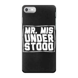 mr misunderstood iPhone 7 Case | Artistshot