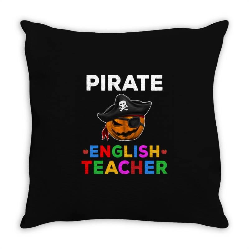 Pirate Teacher Funny Halloween Gift For English Teacher Throw Pillow   Artistshot