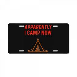 apparently i camp now License Plate | Artistshot