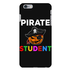 pirate student funny halloween party gift for school student iPhone 6 Plus/6s Plus Case | Artistshot
