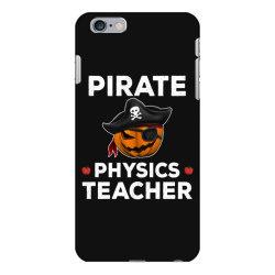 pirate physics teacher funny halloween iPhone 6 Plus/6s Plus Case | Artistshot