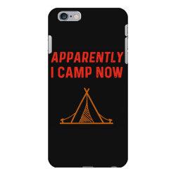 apparently i camp now iPhone 6 Plus/6s Plus Case | Artistshot