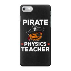 pirate physics teacher funny halloween iPhone 7 Case | Artistshot