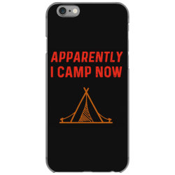 apparently i camp now iPhone 6/6s Case | Artistshot