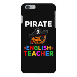pirate teacher funny halloween gift for english teacher iPhone 6 Plus/6s Plus Case | Artistshot