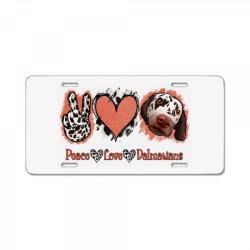 Peace Love Dalmatians License Plate   Artistshot