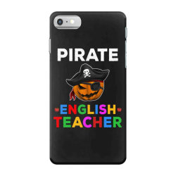 pirate teacher funny halloween gift for english teacher iPhone 7 Case | Artistshot