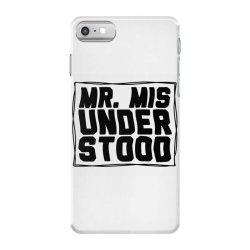 mr misunderstood iPhone 7 Case   Artistshot