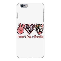 Peace Love French Bulldog iPhone 6 Plus/6s Plus Case | Artistshot
