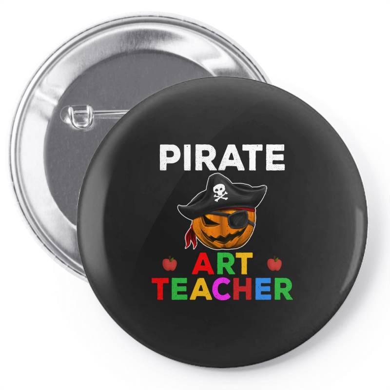 Pirate Teacher Funny Halloween Party Gift For Art Teacher Pin-back Button   Artistshot