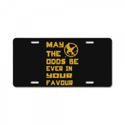 may the odds be ever in your favour License Plate   Artistshot