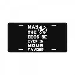 may the odds be ever in your favour License Plate | Artistshot