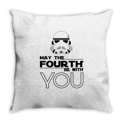 may the fourth be with you Throw Pillow | Artistshot
