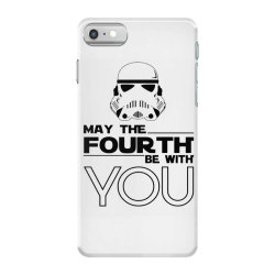 may the fourth be with you iPhone 7 Case | Artistshot