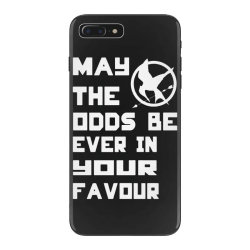 may the odds be ever in your favour iPhone 7 Plus Case | Artistshot