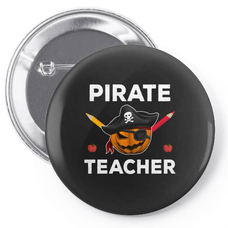 Pirate Teacher Funny Halloween Party Gift For Teach Dad Mom Pin-back Button | Artistshot