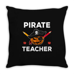 pirate teacher funny halloween party gift for teach dad mom Throw Pillow | Artistshot