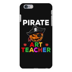 pirate teacher funny halloween party gift for art teacher iPhone 6 Plus/6s Plus Case   Artistshot