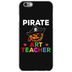 pirate teacher funny halloween party gift for art teacher iPhone 6/6s Case   Artistshot