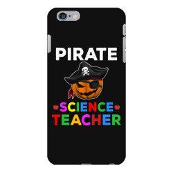 pirate teacher funny halloween gift for science teacher iPhone 6 Plus/6s Plus Case | Artistshot