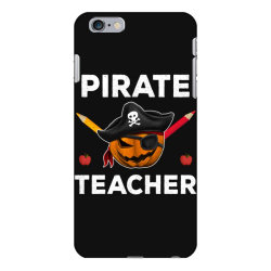 pirate teacher funny halloween party gift for teach dad mom iPhone 6 Plus/6s Plus Case | Artistshot