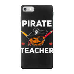 pirate teacher funny halloween party gift for teach dad mom iPhone 7 Case | Artistshot