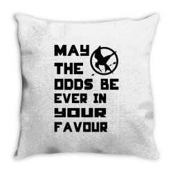 may the odds be ever in your favour Throw Pillow   Artistshot