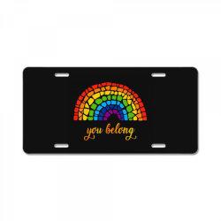 you belong lgbtq rainbow gay pride License Plate   Artistshot