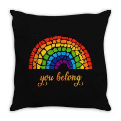 you belong lgbtq rainbow gay pride Throw Pillow   Artistshot
