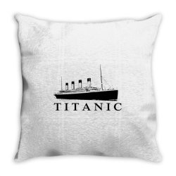 Titanic Throw Pillow   Artistshot