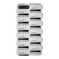 Titanic iPhone 7 Plus Case   Artistshot
