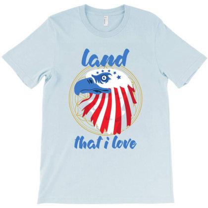Land That I Love T-shirt Designed By Dev18