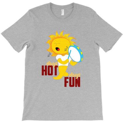 Hot Days Fun Days T-shirt Designed By Dev18
