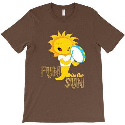 Fun In The Sun T-shirt Designed By Dev18