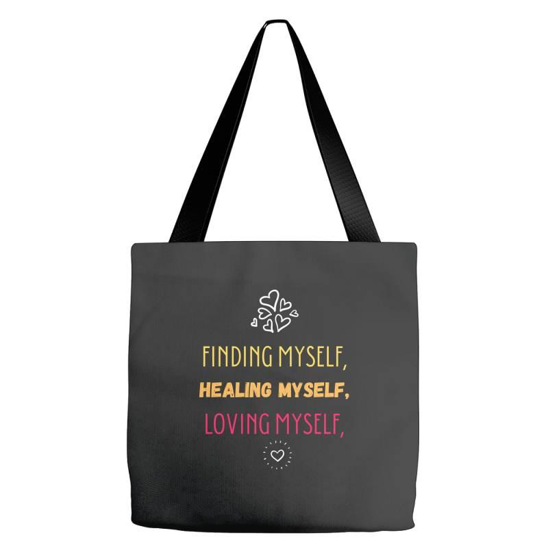 Finding Myself, Healing Myself, Loving Myself Tote Bags   Artistshot
