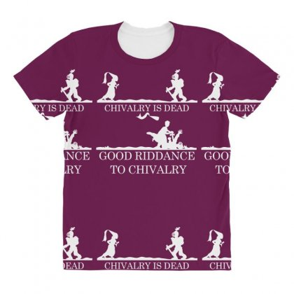 Chivalry Is Dead All Over Women's T-shirt Designed By Specstore