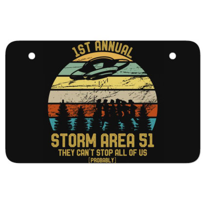Storm Area Raid They Can't Stop Us All Jokes Funny Atv License Plate Designed By Rishart
