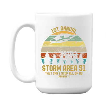 Storm Area Raid They Can't Stop Us All Jokes Funny 15 Oz Coffee Mug Designed By Rishart
