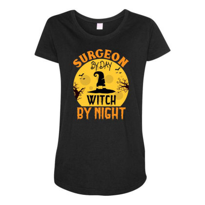 Surgeon By Day Witch By Night Halloween Maternity Scoop Neck T-shirt Designed By Rishart