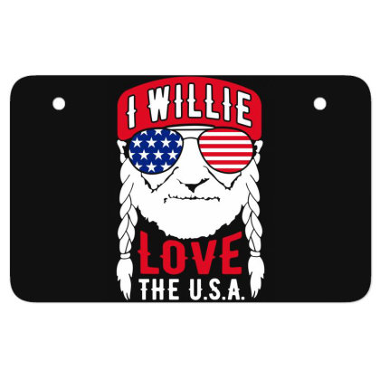 I Willie Love The Usa Atv License Plate Designed By Cosby