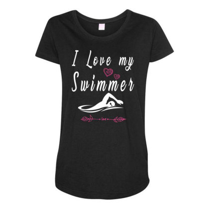 Swimming Lovers  I Love My Swimmer Team Maternity Scoop Neck T-shirt Designed By Rishart