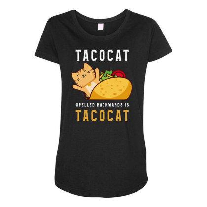 Tacocat Spelled Backwards Is Tacocat Taco & Cat Lovers Maternity Scoop Neck T-shirt Designed By Rishart