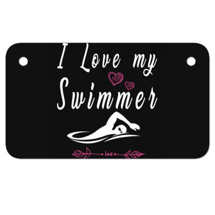 Swimming Lovers  I Love My Swimmer Team Motorcycle License Plate Designed By Rishart